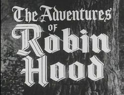 Ring Lardner, Jnr's, The Adventures of Robin Hood, filmed at Foxwarren, 1956