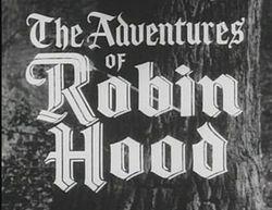 Ring Lardner, Jnr's, The Adventures of Robin Hood, filmed at Foxwarren, 1956