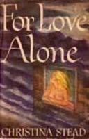 Christina Stead, For Love Alone, 1944